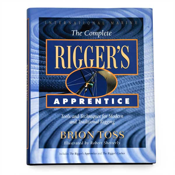 The Rigger S Apprentice By Brion Toss Treetools