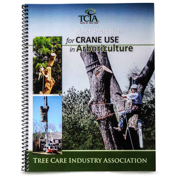 TCIA Best Practices for Crane Rigging in Arboriculture