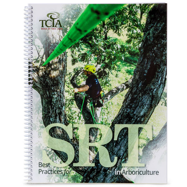 TCIA Best Practices for SRT in Arboriculture