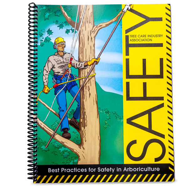 TCIA Best Practices for Safety in Arboriculture