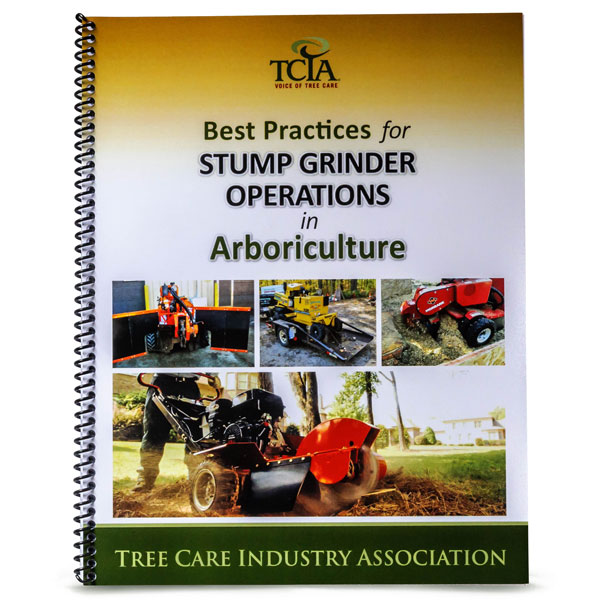 TCIA Best Practices for Stump Grinder Operations