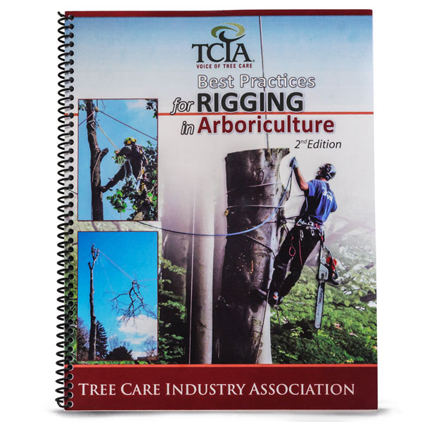 TCIA Best Practices for Rigging in Arboriculture